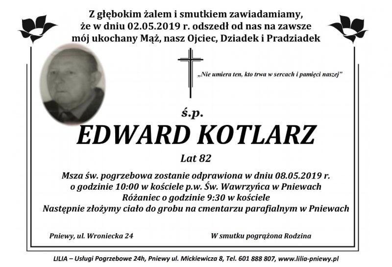 Żyli wśród nas – Edward Kotlarz